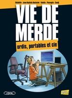 Vente Livre Numérique : Vie de merde t.13 ; ordi, portable et cie  - El Diablito