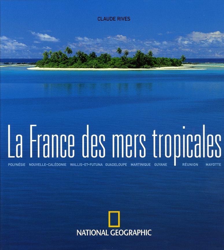 La france des mers tropicales
