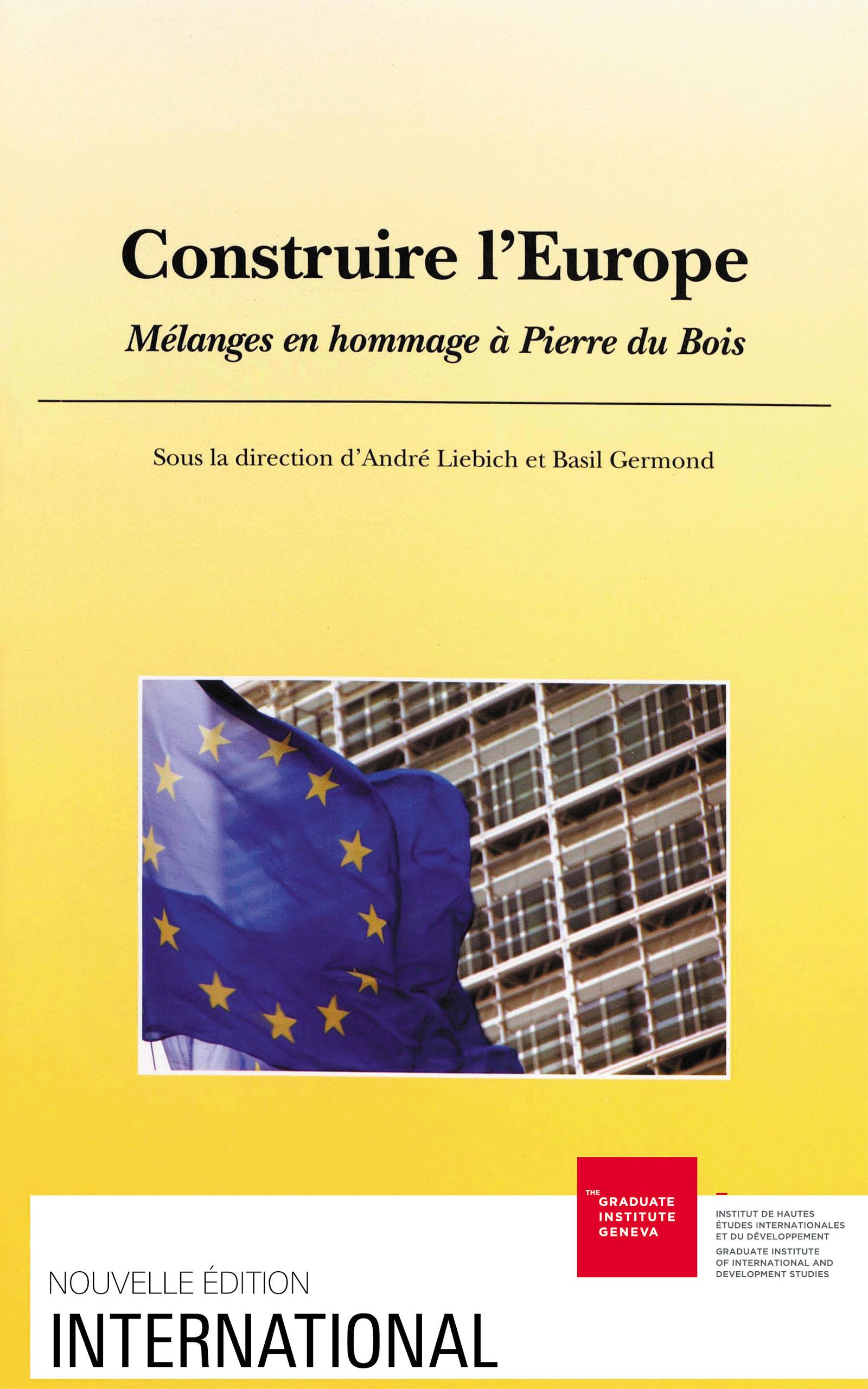 Construire l'europe. melanges en hommage a pierre du bois