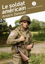 Le soldat américain  - Amalric Denoyer