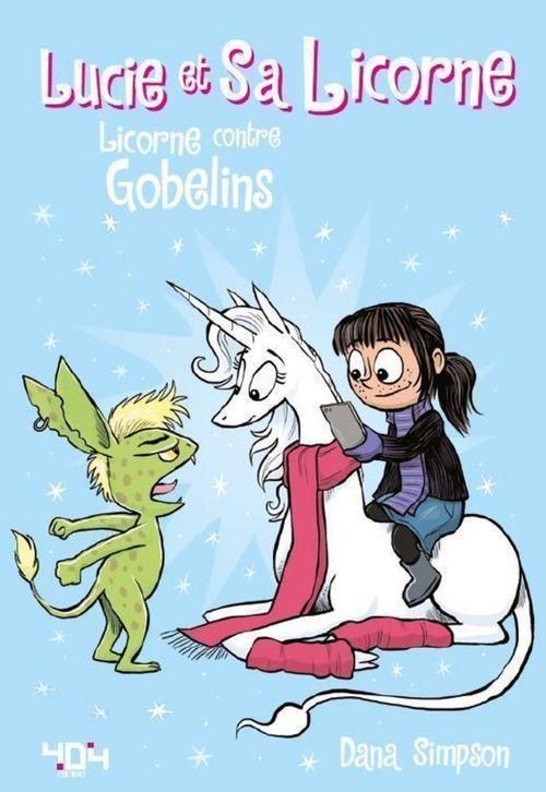 Lucie et sa licorne T.3 ; licorne et gobelins