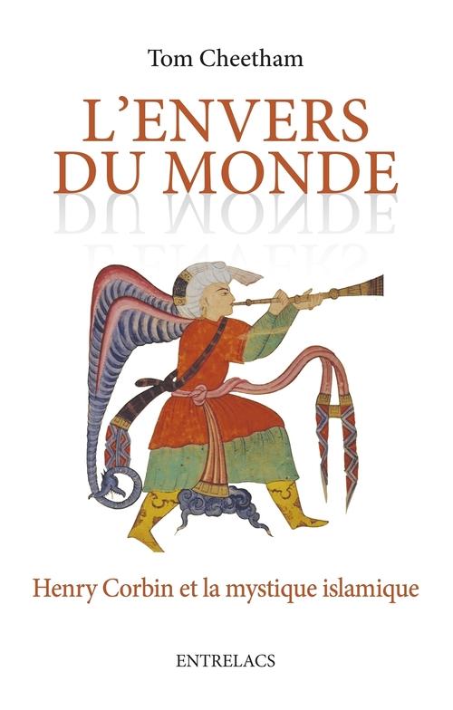 L'envers du monde ; Henry Corbin et la mystique islamique