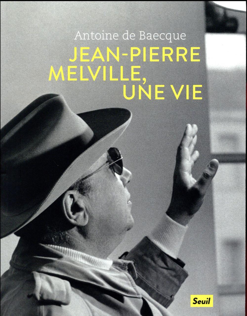 Jean-Pierre Melville, une vie