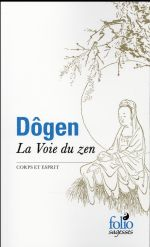 La voie du zen ; corps et esprit