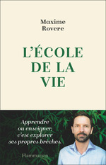 Vente EBooks : L'école de la vie  - Maxime Rovere
