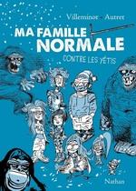 Vente EBooks : Ma famille normale contre les Yétis t.2  - Vincent Villeminot - Yann Autret