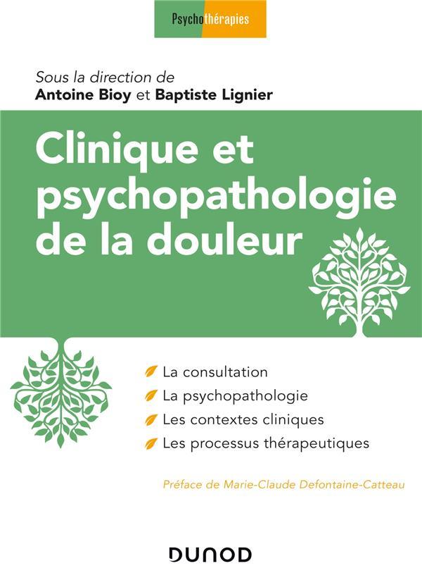 Clinique et psychopathologie de la douleur
