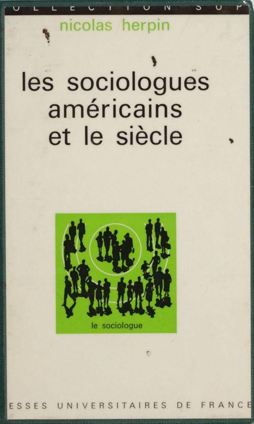 Les sociologues américains et le siècle