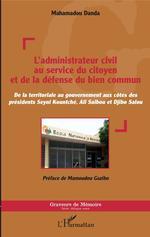 L'administrateur civil au service du citoyen et de la défense du bien commun