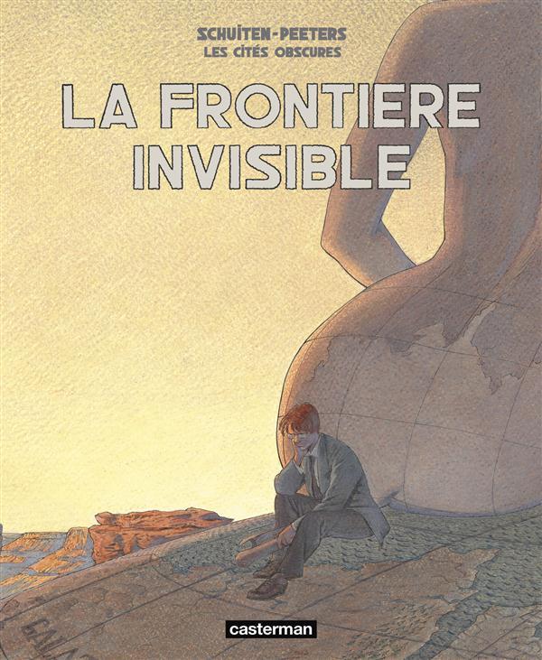 Les cités obscures ; Intégrale t.8 et t.9 ; la frontière invisible