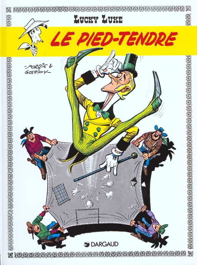 Lucky Luke T.2 ; le Pied-Tendre