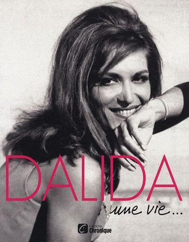 Dalida ; une vie...