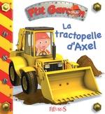 Vente Livre Numérique : La tractopelle d'Axel - interactif  - Nathalie Bélineau - Émilie Beaumont