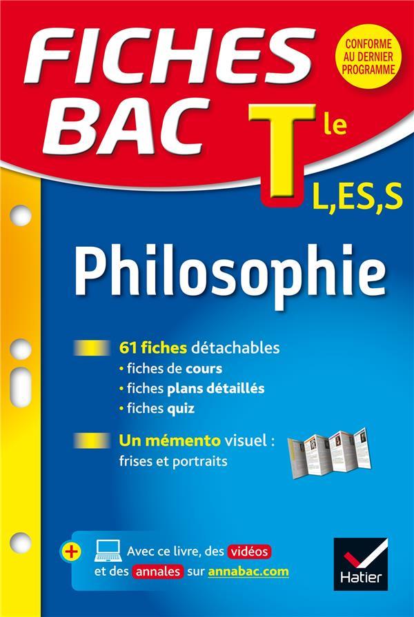 Fiches Bac T.1; Philosophie ; Terminale L, Es, S