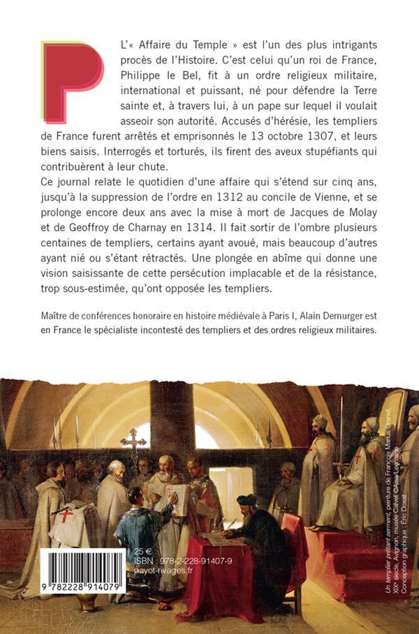 La persécution des templiers ; journal (1307-1314)
