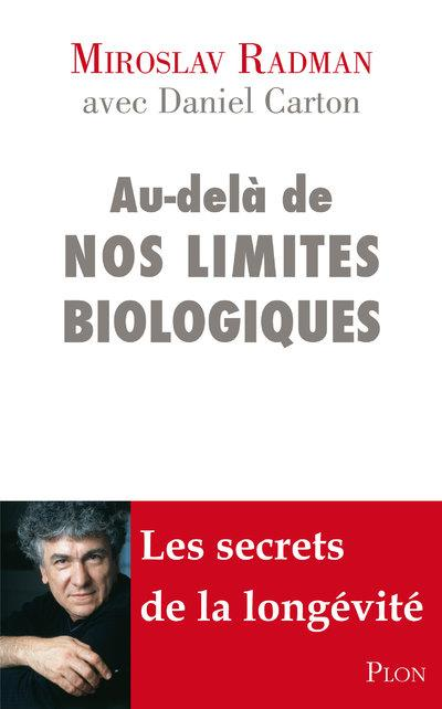 Au-Dela De Nos Limites Biologiques
