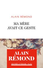 Vente EBooks : Ma mère avait ce geste  - Alain Rémond