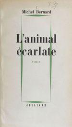 Vente EBooks : L'animal écarlate  - Michel.. Bernard