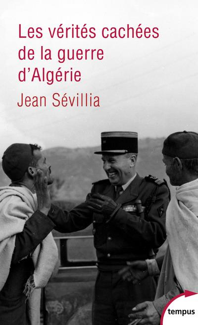 Les verités cachées de la guerre d'Algérie