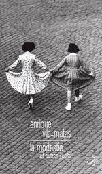Vente Livre Numérique : La Modestie et autres récits  - Enrique Vila-Matas