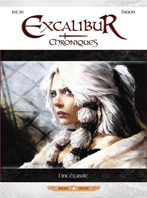 Excalibur ; chroniques ; INTEGRALE T.1 A T.5