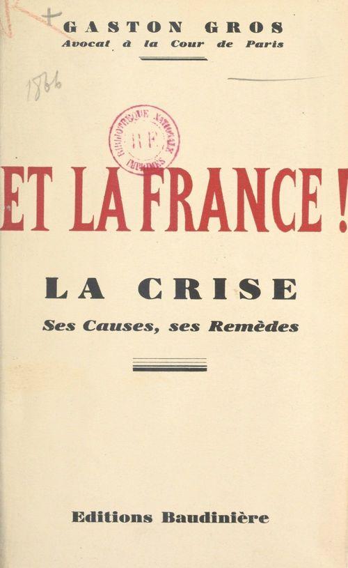 Et la France !  - Gaston Gros