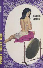 Peggy toute nue...  - Maurice Lannes