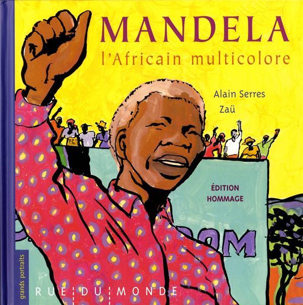 Mandela, l'africain multicolore