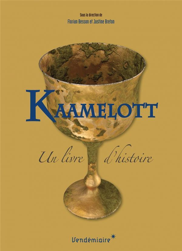 Kaamelott ; un livre d'histoire
