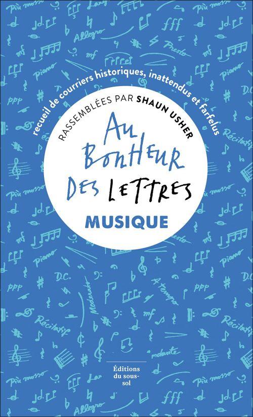 Vente EBooks : Au bonheur des lettres. Musique  - Shaun Usher