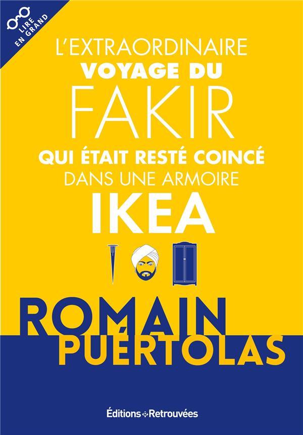 L'extraordinaire voyage du fakir qui était reste coincé dans une armoire Ikea