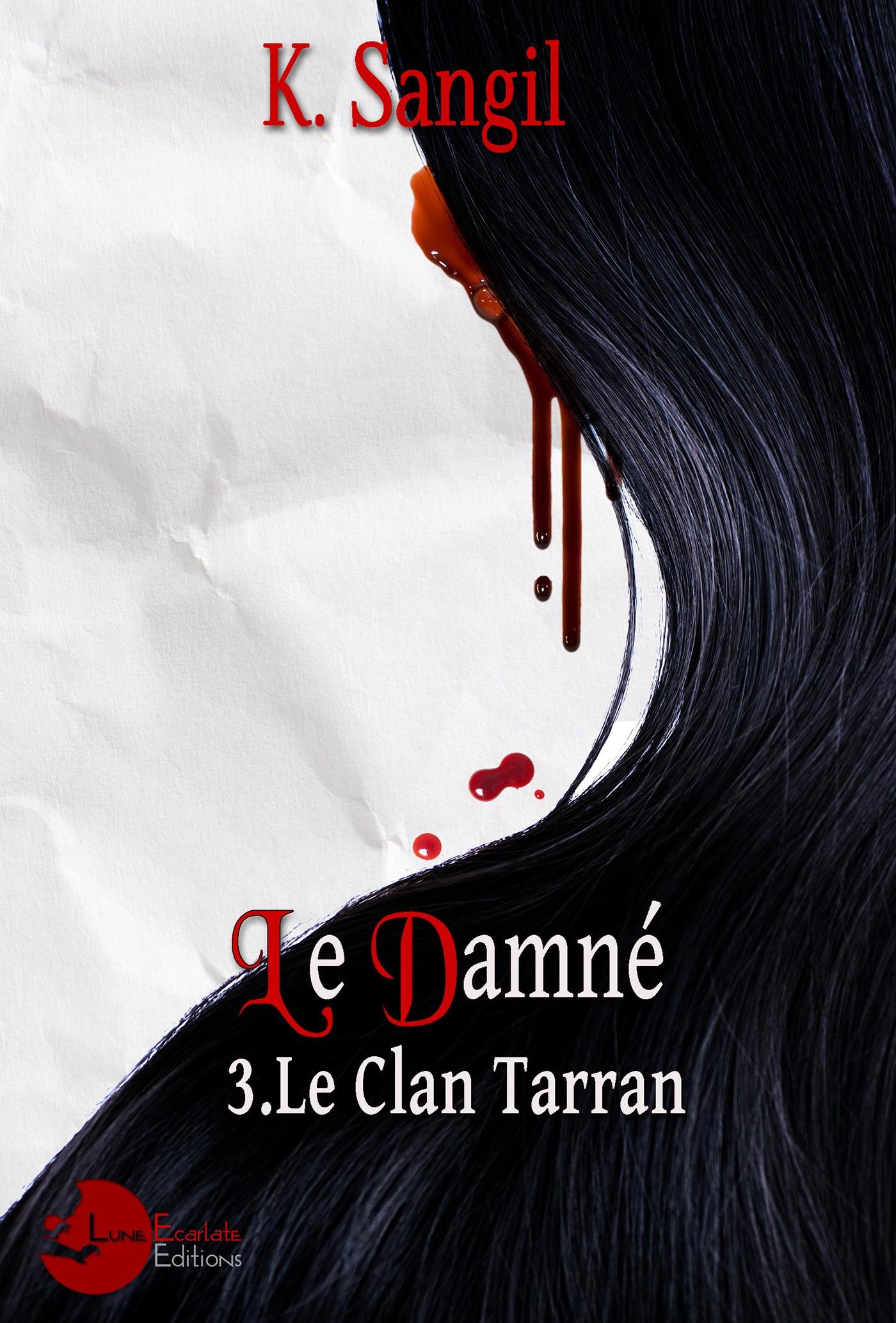Le clan Tarran t.3 ; le damné