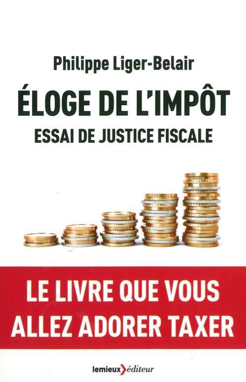 éloge de l'impôt, essai de justice fiscale