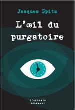 Couverture de L'Oeil Du Purgatoire