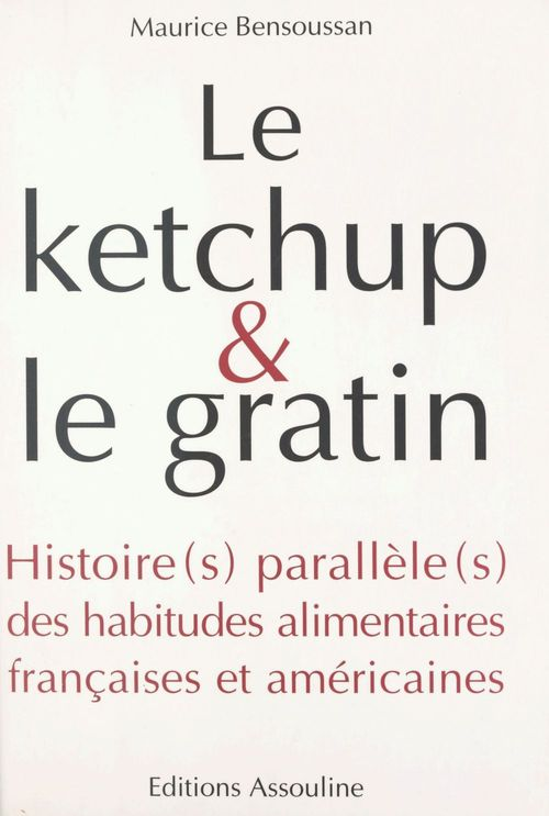 Ketchup et gratin