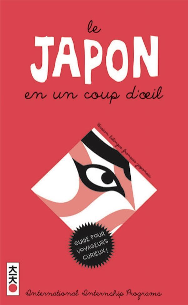 LE JAPON EN UN COUP D'OEIL, TOME 0 XXX
