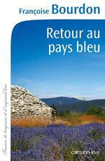 Vente EBooks : Retour au pays bleu  - Françoise Bourdon