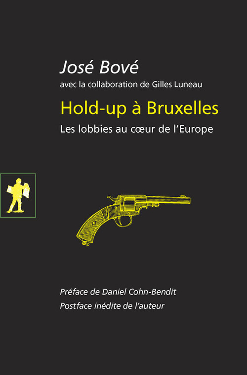 Hold-up à Bruxelles  - José BOVE  - Gilles LUNEAU