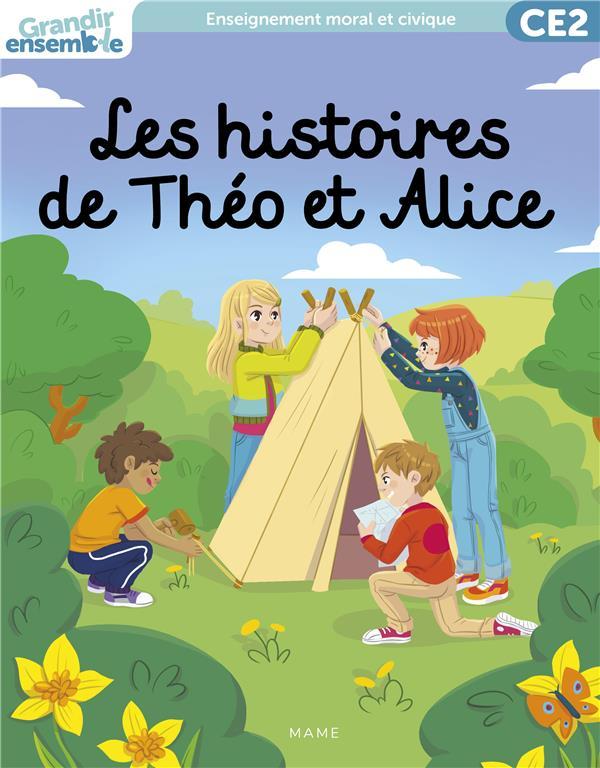 Grandir ensemble ; enseignement moral et civique ; CE2 ; livre de l'enfant ; les histoires de Théo et Alice