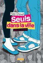 Vente EBooks : Seul dans la ville entre 9h et 10h30  - Yves GREVET