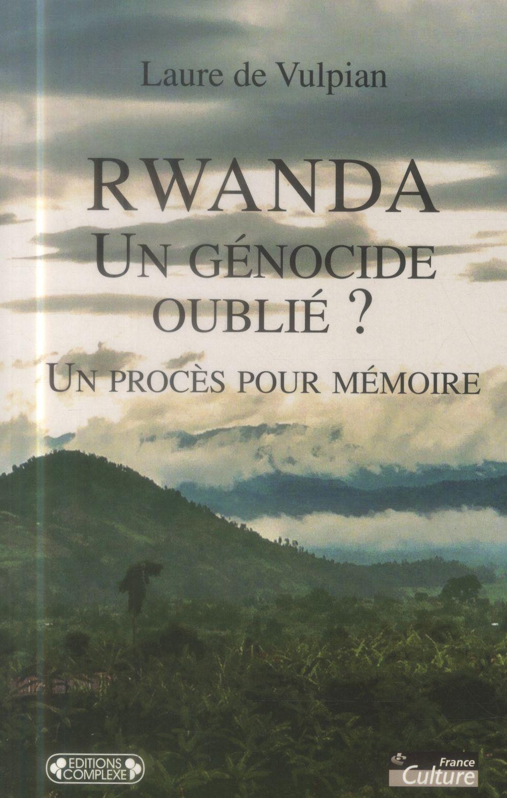 Rwanda un genocide oublie ?
