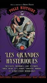Vente Livre Numérique : Folle histoire de - les grandes hystériques  - Bruno FULIGNI