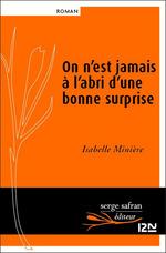 Vente Livre Numérique : On n'est jamais à l'abri d'une bonne surprise  - Isabelle Minière