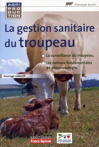 Gestion Sanitaire Du Troupeau Bovin