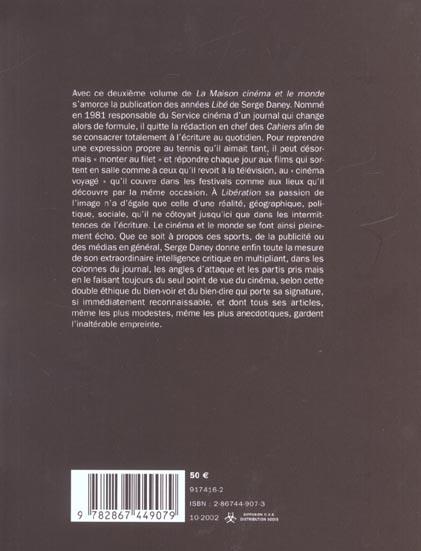 La maison cinéma et le monde t.2 ; les années libé ; 1981-1985