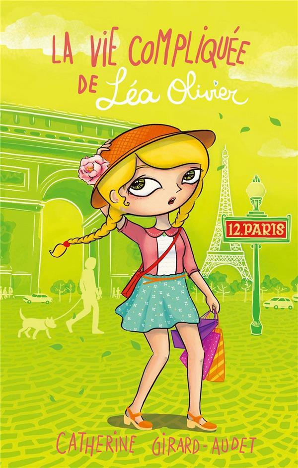 la vie compliquée de Léa Olivier t.12 ; Paris
