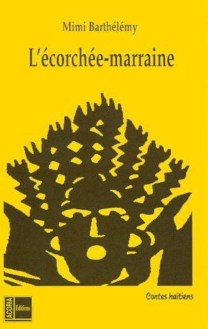 L'écorchée-marraine