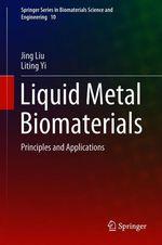 Liquid Metal Biomaterials