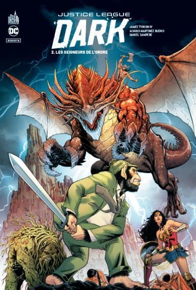 Justice League Dark t.2 ; les seingeurs de l'ordre