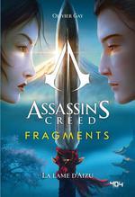 Vente Livre Numérique : Assassin's Creed - Fragments - La Lame d'Aizu - Roman young adult officiel - Ubisoft - Dès 14 ans  - Olivier GAY - UBISOFT